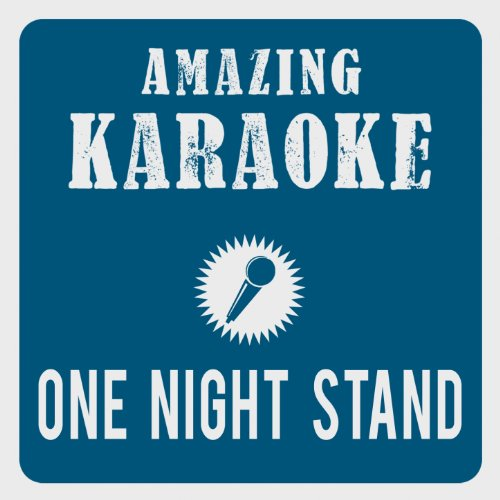 One Night Stand (Karaoke Version) (Originally Performed By Grubertaler)
