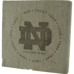 NCAA Sports Notre Dame Fighting Irish 7 x 7-Inch National Champion Years Engraved Bench Slab